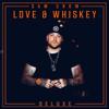 Sam Grow - Love and Whiskey (Deluxe) bild