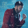The Greatest Gift: A Christmas Collection, Danny Gokey