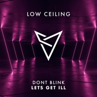 Lets Get Ill - DON'T BLINK