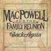 Mac Powell and the Family Reunion - Back Again  artwork