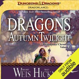 Dragons of Autumn Twilight: Dragonlance: Chronicles, Book 1 (Unabridged) audiobook