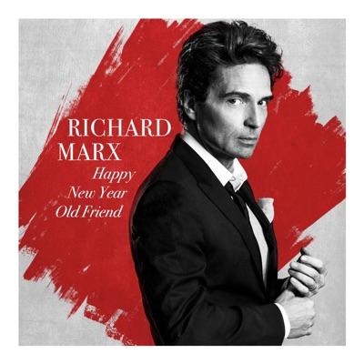 Happy New Year Old Friend - Single - Richard Marx