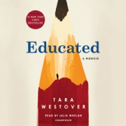 Educated: A Memoir (Unabridged)