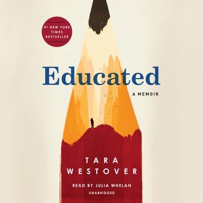 Educated: A Memoir (Unabridged)
