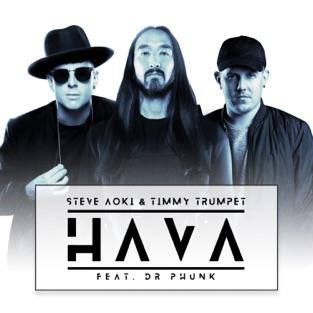 Steve Aoki & Timmy Trumpet – Hava (feat. Dr Phunk) – Single [iTunes Plus AAC M4A]