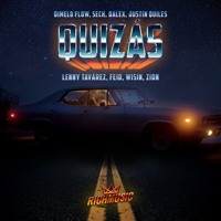 Quizás (feat. Justin Quiles, Wisin, Zion, Lenny Tavárez & Feid)