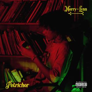 Merry-Lynn - Petrichor - EP