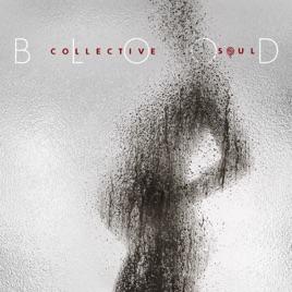 Collective Soul - Blood (2019) LEAK ALBUM