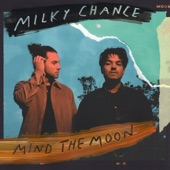 Milky Chance - Eden's House feat. Ladysmith Black Mambazo
