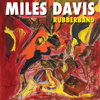 Miles Davis - Rubberband  artwork