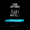 The Afters - Fear No More ilustración