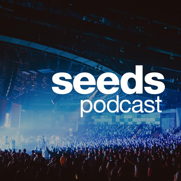 Seeds Podcast