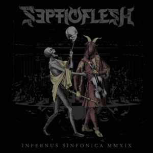 Septicflesh - Infernus Sinfonica MMXIX (Live)