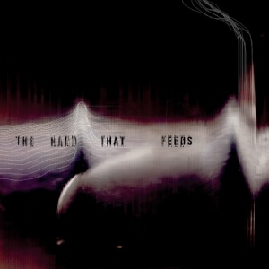 The Hand That Feeds - Single