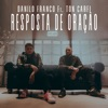 Resposta de Oração (feat. Ton Carfi) - Single