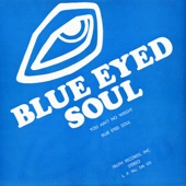 Blue Eyed Soul - Ain't No Weight