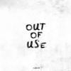 Matthias Nebel - Out of Use Grafik