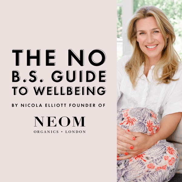 The NEOM No BS Guide To Wellbeing