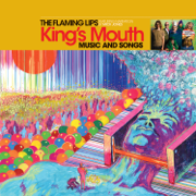 King's Mouth: Music and Songs - The Flaming Lips - The Flaming Lips