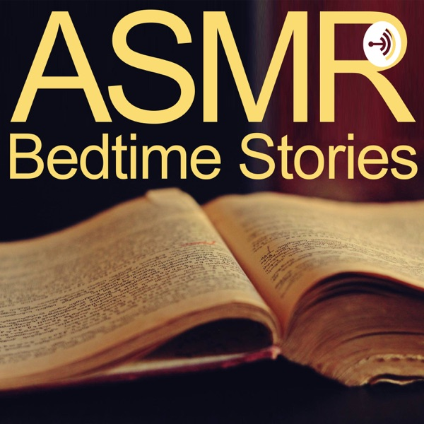 ASMR Bedtime Stories: Classic Books to Overcome Insomnia and Fall Asleep Fast