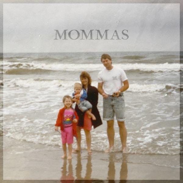 Mommas - Single