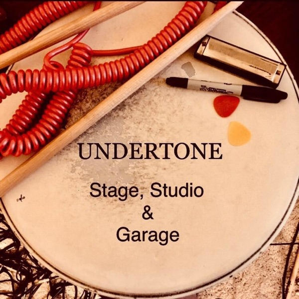 Undertone: Stage, Studio, & Garage