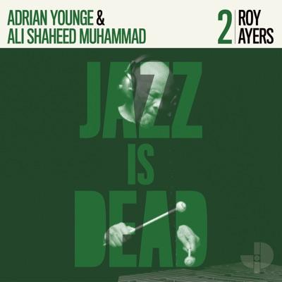 Roy Ayers & Adrian Younge & Ali Shaheed Muhammad
