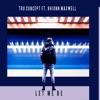 Tru Concept - Let Me Be (feat. Rhionn Maxwell)