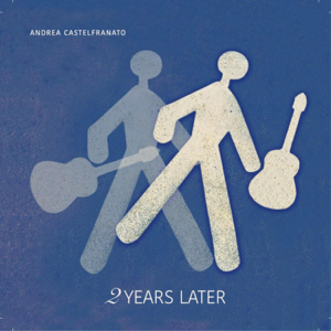 Andrea Castelfranato - 2Years Later (Instrumental)