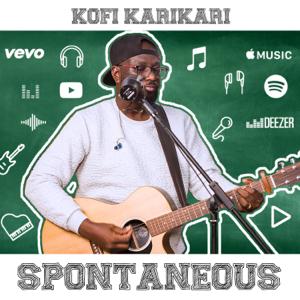 Kofi Karikari - Spontaneous
