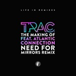 T.R.A.C - The Making Of (feat. Atlantic Connection)
