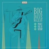 Big Dave McLean - Backwards Fool