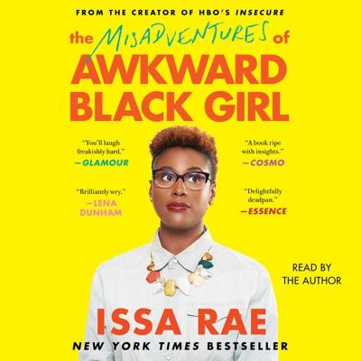 The Misadventures of Awkward Black Girl (Unabridged)