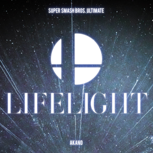 "Akano - Lifelight (From ""Super Smash Bros. Ultimate"")"