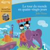 Le tour du monde en quatre-vingts jours - Jules Verne
