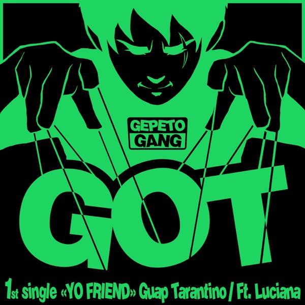 Yo Friend (GameOfTrap) - Single