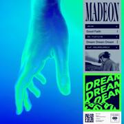 Dream Dream Dream - Madeon