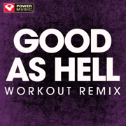 Good As Hell (Workout Remix) - Power Music Workout - Power Music Workout