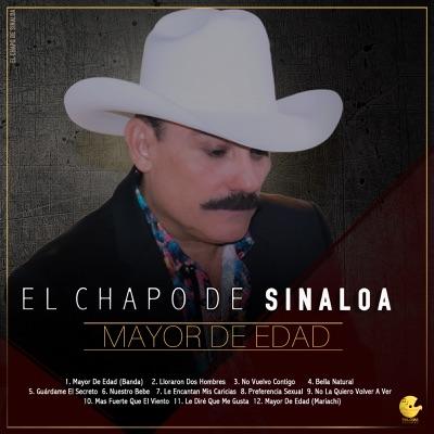 Mayor de Edad - El Chapo De Sinaloa