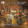 The Baltimore Consort - The Food of Love: Songs, Dances, and Fancies for Shakespeare  artwork