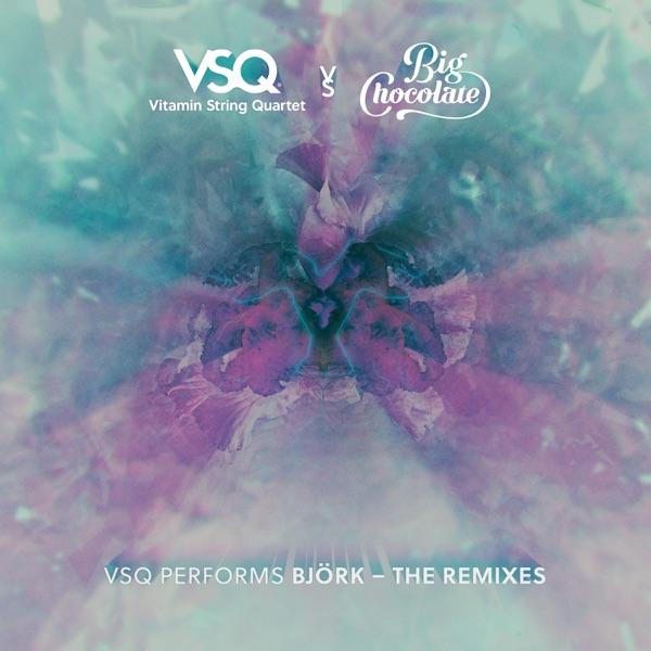 VSQ Performs Björk (The Remixes) - EP
