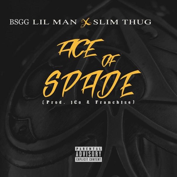 Ace of Spade (feat. Slim Thug) - Single