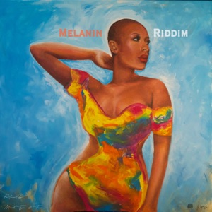 Melanin Riddim - Single