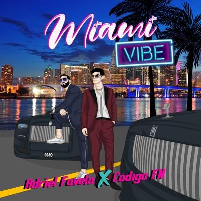 Miami Vibe (feat. Código FN) - Single - Adriel Favela