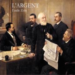L'Argent: Rougon-Macquart 18