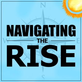 Navigating the Rise: [S1] [E9] How to Be Proud of Your Culture w