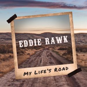 Eddie Rawk - My Life's Road - EP