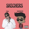 Skechers (Remix) [feat. Tyga] - Single, DripReport