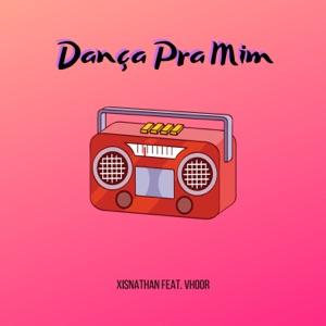 XISNATHAN - Dança pra Mim feat. Vhoor