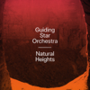 Natural Heights - Guiding Star Orchestra
